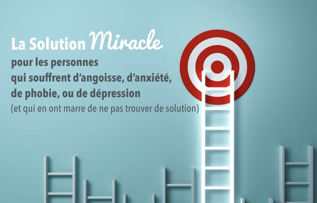 Tension nerveuse: La solution miracle: angoisse, anxiété, phobie, dépression